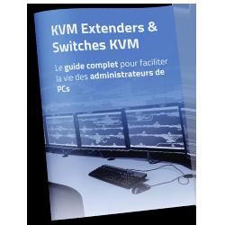 Guide-sur-les-technologies-KVM-KVM-Extenders-et-Switches-KVM