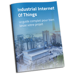 Guide IIoT pour bien lancer votre projet